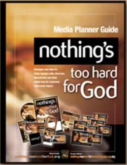 Nothing's Too Hard for God Media Planner Guide