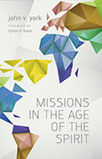 Missions in the Age of the Spirit
