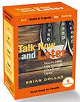 Talk Now and Later Small Group Kit