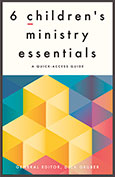 6 Children's Ministry Essentials