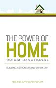 The Power of Home 90-Day Devotional