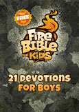 FireBible for Kids 21 Devotions for Boys